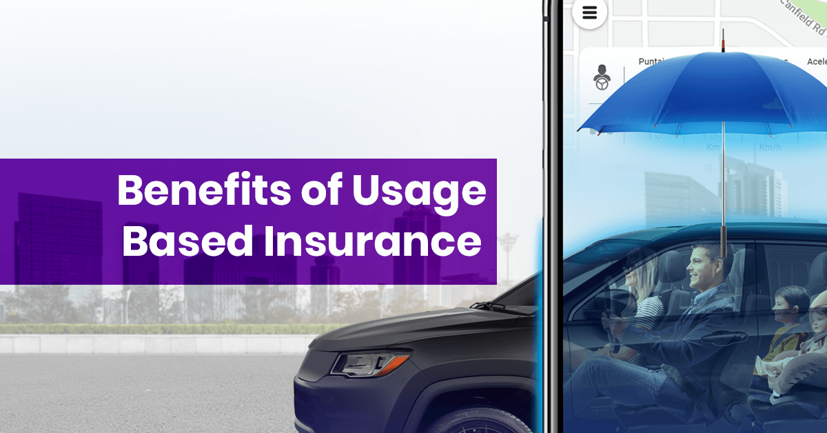 Benefits of Usage Based Insurance